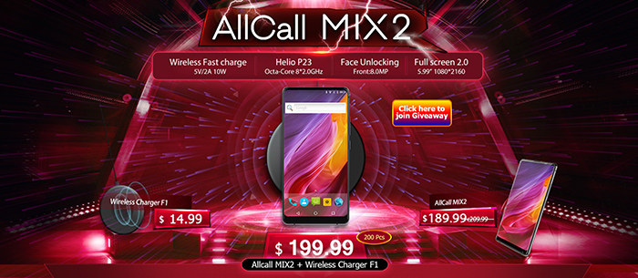 Don't miss the combo of Allcall MIX2 Smartphone + Wireless Charger F1,$199.99,200 Pcs Only