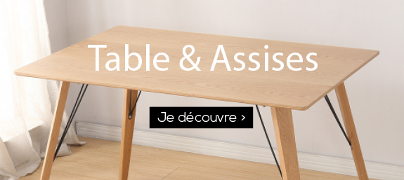 Tables et assises