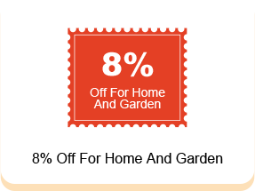 8% Off For Home And Garden