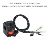 Replacement for Honda ATC250 250SX Kill/Light/Hi/Low/Starter Switch 1985-1987