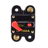 Car Audio Circuit Breaker Reset Fuse 100A for System Protection 12V/24V/32V