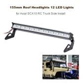 Fari da tetto da 155 mm RC Off-Road Dome 12 luci a LED per camion assiali SCX10 RC Side Install