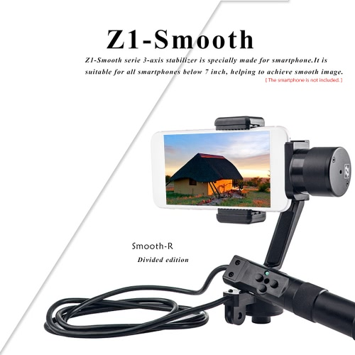 Zhiyun Z1-Smooth-R Divided Version 3-Axis Gimbal Stabilizer for iPhone 6s plus/6s/6/5s/5c/5 for Samsung S6 edge/S6/S5 for Xiaomi Smartphones