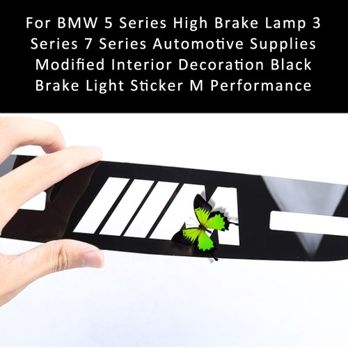 For BMW 5 Series High Brake Lamp 3 Series 7 Series Automotive Supplies Modified Interior Decoration Black Brake Light Sticker M Performance