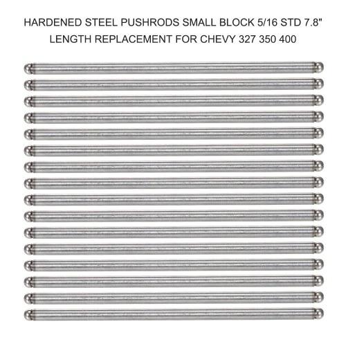 Varillas de empuje de acero endurecido, bloque pequeño, 5/16 STD, 7.8 '' de longitud, repuesto para Chevy 327350400