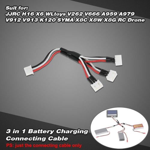 3 in 1 Battery Charging Connecting 7.4V 2S Cable for JJRC H16 X6 WLtoys V262 V666 A959 A979 V912 V913 K120 SYMA X8C X8W X8G RC Drone