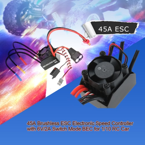 45A Brushless ESC Electronic Speed Controller with 6V/2A Switch Mode BEC for 1/10 RC Car