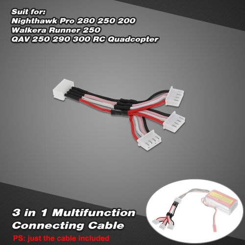 3 in 1 Multifunction Connecting 11.1V 3S Cable for Nighthawk Pro 280 250 200 Walkera Runner 250 QAV 250 290 300 RC Quadcopter