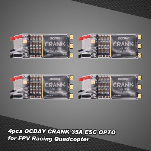 4pcs OCDAY CRANK BLHeli 35A 3-6S Brushless ESC OPTO for QAV250 Racer250 F450 F550 FPV Racing Quadcopter Drone