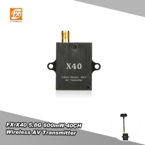 Original FX X40 5.8G 600mW 40CH Wireless AV Transmitter for RC Drone FPV Real Time Transmission