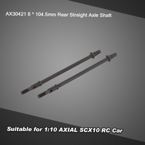 2Pcs AX30421 Rear Straight Axle Shaft 6 * 104.5mm for 1:10 AXIAL SCX10 RC Car