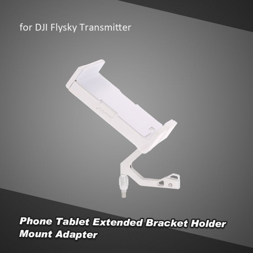 Phone Tablet Extended Bracket Holder Mount Adapter for DJI Phantom 4 3 Flysky FS-i6s Remote Controller