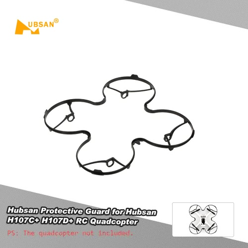 Original Hubsan RC Drone Parts Propeller Protective Guard Ring for Hubsan H107C+ H107D+ RC Quadcopter