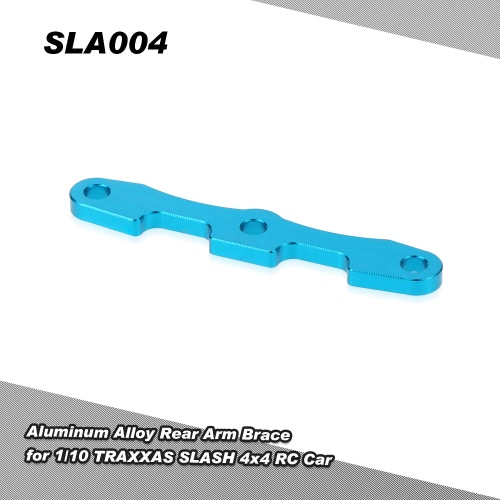 SLA004 Aluminum Alloy Hintere Arm Brace für 1/10 TRAXXAS SLASH 4x4 RC Car
