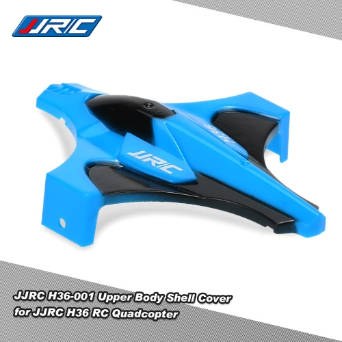 JJR / C H36 RCクワッドローターのためのオリジナルJJR / C H36-001アッパーボディシェルカバー